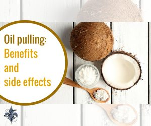 Oil pulling- Benefits and side effects dr chauvin lafayette la dentist