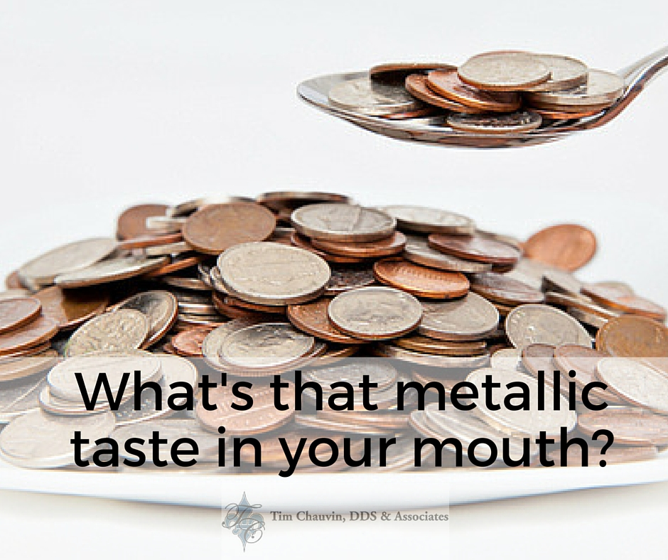Whats that metallic taste in your mouth? - Dr Chauvin