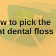 How to pick the right dental floss _ chauvin dental lafayette la